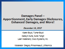 Damages Panel – Apportionment, Early Damages Disclosures, Enhanced Damages, and More!