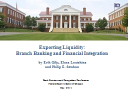 Exporting Liquidity: Branch Banking and Financial Integration