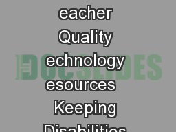 SPECIAL ED GE HE S ECIAL ED GE N C HILD L EFT B EHIND PRING  iteracy School Safety eacher Quality echnology esources   Keeping Disabilities from Becoming Handicaps One Opinion  No Child Left Behind nd