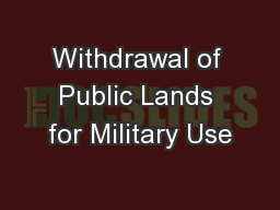 Withdrawal of Public Lands for Military Use