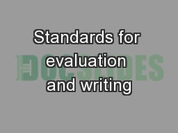 Standards for evaluation and writing