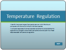 identify the broad range of temperatures over which life is found compared with the narrow limits