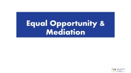 Equal Opportunity & Mediation