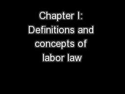 Chapter I: Definitions and concepts of labor law