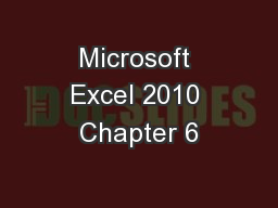 Microsoft Excel 2010 Chapter 6