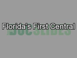 Florida�s First Central