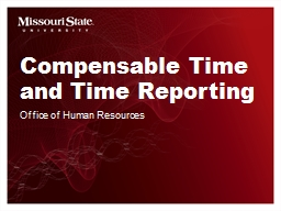 Compensable Time  and Time Reporting