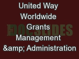United Way Worldwide Grants Management & Administration