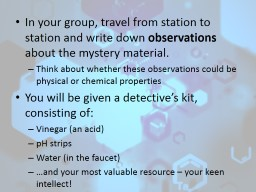 In your group, travel from station to station and write down