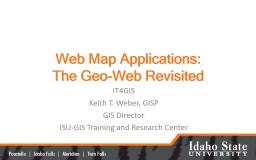 Web Map Applications: The Geo-Web Revisited PowerPoint PPT Presentation