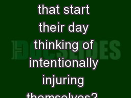 Are there really workers that start their day thinking of intentionally injuring themselves?  I bel