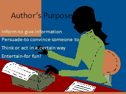 Author�s Purpose Inform-to give information