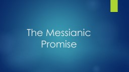 The Messianic Promise The Ancient Jewish Belief in a Promised Messiah