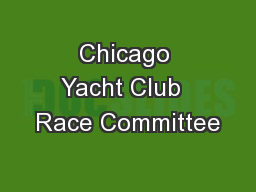 Chicago Yacht Club  Race Committee