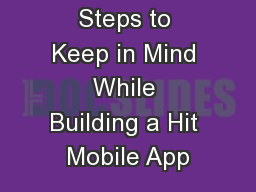 9 Critical Steps to Keep in Mind While Building a Hit Mobile App
