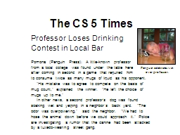 The CS 5 Times Professor Loses Drinking PowerPoint PPT Presentation