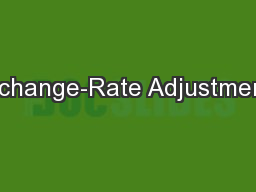 Exchange-Rate Adjustments