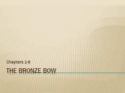 The Bronze Bow Background information/Pre-read