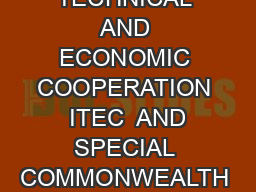 GOVERNMENT OF INDIA MINISTRY OF EXTERNAL AFFAIRS INDIAN TECHNICAL AND ECONOMIC COOPERATION  ITEC  AND SPECIAL COMMONWEALTH ASSISTANCE FOR AFRICA PROGRAMME  SCAAP TECHNICAL COOPERATION SCHEME OF COLOM