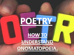 POETRY HOW TO UNDERSTAND PowerPoint PPT Presentation