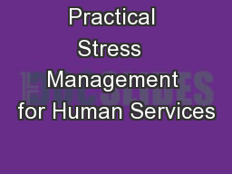 Practical Stress  Management for Human Services