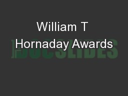 William T Hornaday Awards