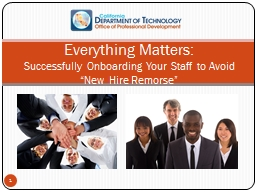 "Everything Matters: Successfully Onboarding Your Staff to Avoid ""New Hire Remorse"""