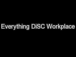 Everything DiSC Workplace PowerPoint PPT Presentation