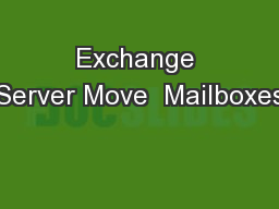 Exchange Server Move  Mailboxes