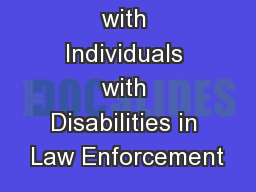 Interacting with Individuals with Disabilities in Law Enforcement PowerPoint PPT Presentation