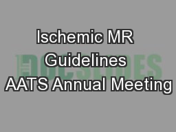 Ischemic MR Guidelines AATS Annual Meeting