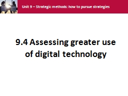 9.4  Assessing  greater use of digital technology