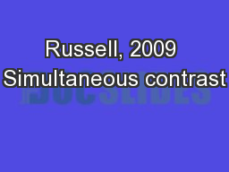 Russell, 2009 Simultaneous contrast