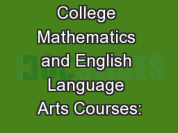 Bridge to College Mathematics and English Language Arts Courses:
