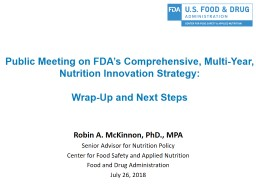 Public Meeting on FDA�s Comprehensive, Multi-Year, Nutrition Innovation Strategy: