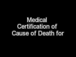 Medical Certification of Cause of Death for