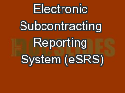 Electronic Subcontracting Reporting System (eSRS)