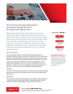 Solution Brief URQWRUFKLJLWDO s DIVA olutions and Oracle s StorageTek Digital Tape for Media and Entertainment                      Key Features and Benefits x Digital File Based Workflow Store replic