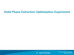 Solid Phase Extraction Optimization Experiment