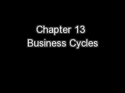 Chapter 13 Business Cycles