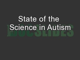State of the Science in Autism