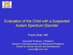Evaluation of the Child with a Suspected Autism Spectrum Disorder PowerPoint PPT Presentation