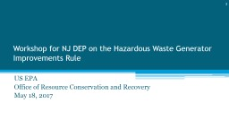 Workshop for NJ DEP on the Hazardous Waste Generator Improvements Rule