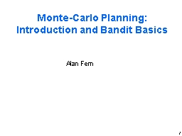 1 Monte-Carlo Planning: Introduction and Bandit Basics