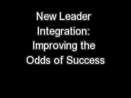 New Leader Integration: Improving the Odds of Success