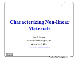 Characterizing Non-linear Materials