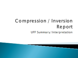 Compression / Inversion Report PowerPoint PPT Presentation