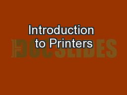 Introduction to Printers