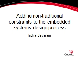 Adding non-traditional constraints to the embedded systems design process
