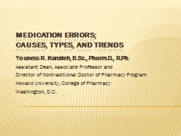 Medication errors; causes, types, and trends